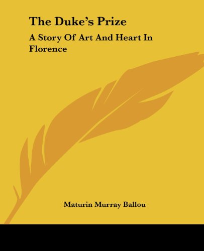 9781419133251: The Duke's Prize: A Story Of Art And Heart In Florence