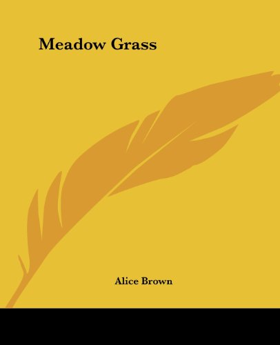 Meadow Grass: Brown, Alice