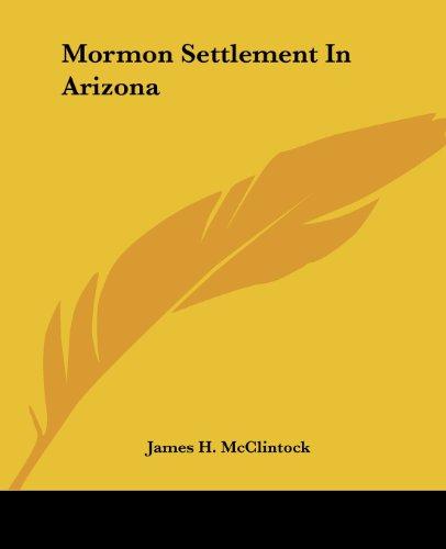 9781419135255: Mormon Settlement In Arizona