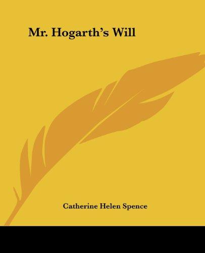 9781419135569: Mr. Hogarth's Will