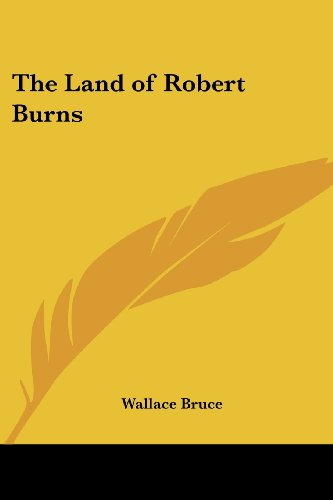 9781419137709: The Land of Robert Burns