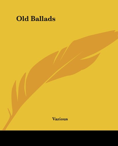 Little Blue Book No. 346) Old Ballads: E. Haldeman-Julius, editor