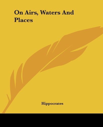 9781419138324: On Airs, Waters And Places