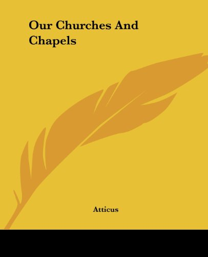 9781419139437: Our Churches And Chapels