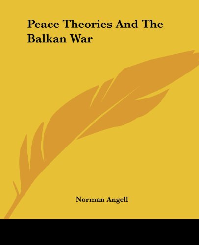 9781419140501: Peace Theories And The Balkan War