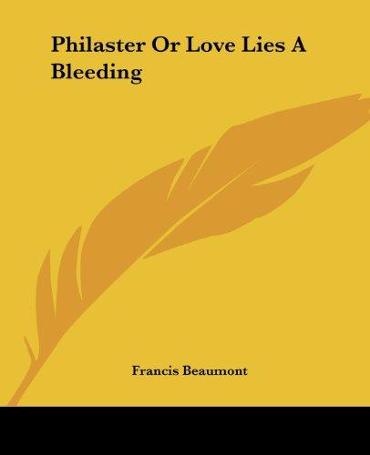 9781419141287: Philaster Or Love Lies A Bleeding