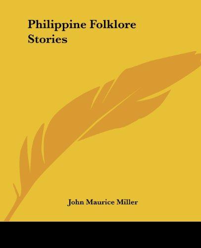 9781419141355: Philippine Folklore Stories
