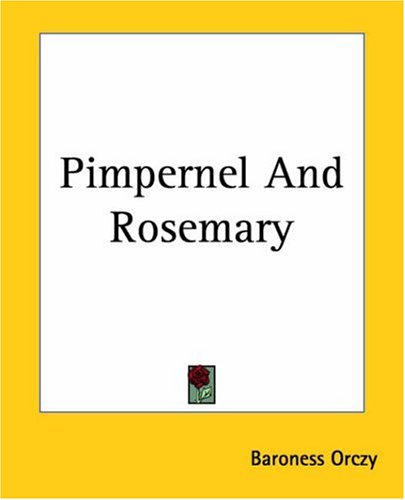 9781419141652: Pimpernel And Rosemary