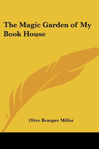 9781419141690: The Magic Garden of My Bookhouse