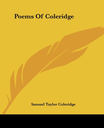 Poems Of Coleridge (9781419142185) by Samuel Taylor Coleridge
