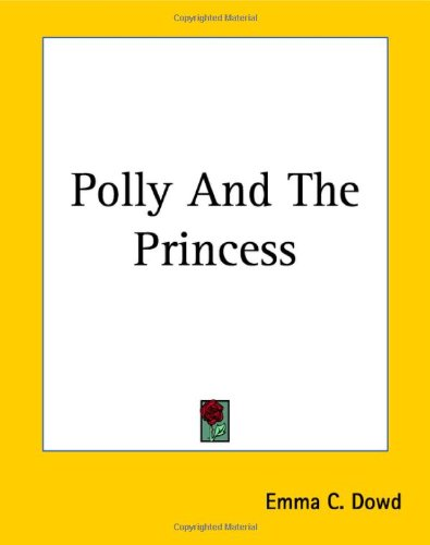 9781419142499: Polly And The Princess