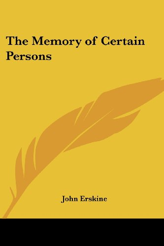 9781419143595: The Memory of Certain Persons