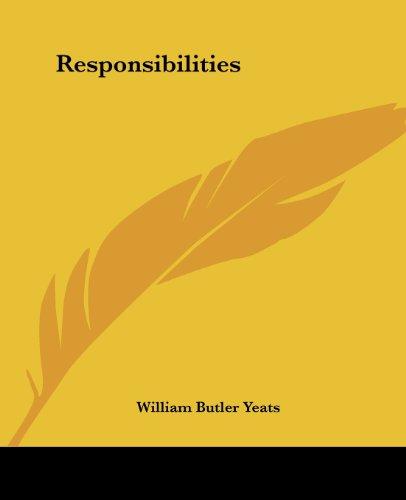 Responsibilities (Paperback): W. B. Yeats