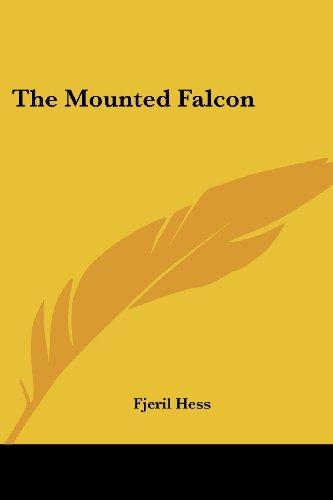 9781419144820: The Mounted Falcon