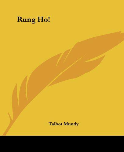 Rung Ho! (1419145673) by Talbot Mundy