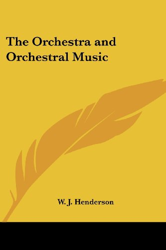 9781419145896: The Orchestra and Orchestral Music