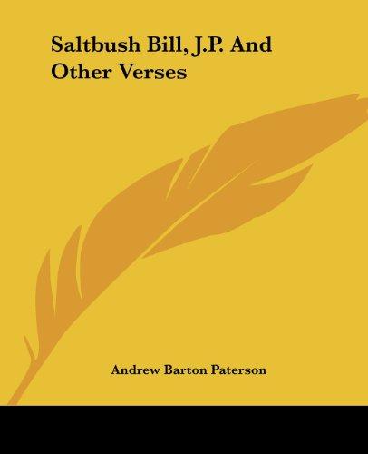 9781419145919: Saltbush Bill, J.P. And Other Verses
