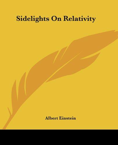 9781419147203: Sidelights On Relativity