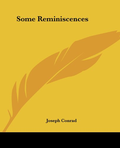 Some Reminiscences (1419148109) by Conrad, Joseph
