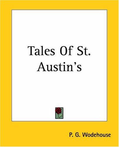 9781419150562: Tales Of St. Austin's