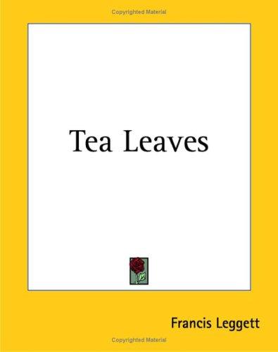 9781419150913: Tea Leaves