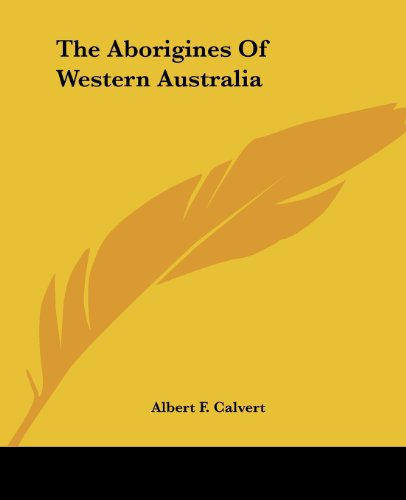 9781419151170: The Aborigines Of Western Australia