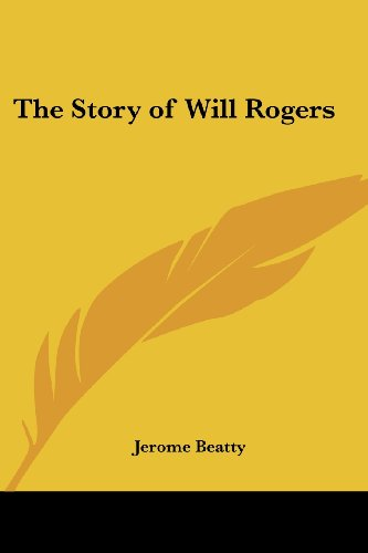 9781419154713: The Story of Will Rogers