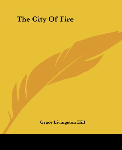 9781419156861: The City Of Fire