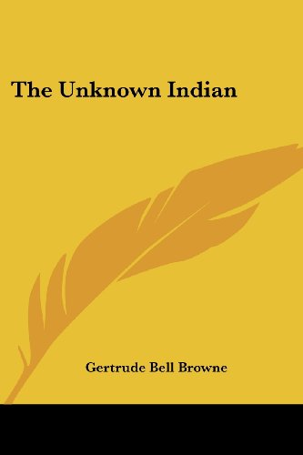 9781419157349: The Unknown Indian
