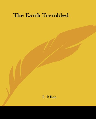 9781419160523: The Earth Trembled