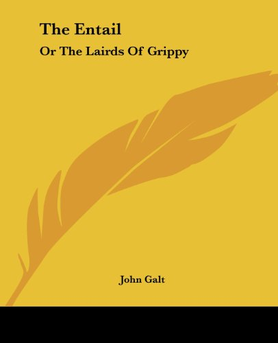 9781419161100: The Entail: Or The Lairds Of Grippy