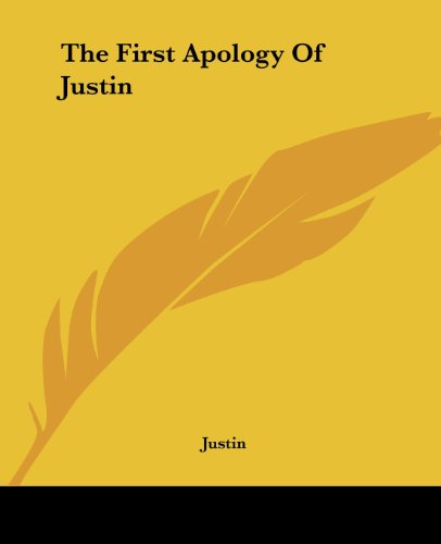 9781419162305: The First Apology Of Justin
