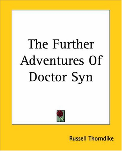 9781419163203: The Further Adventures of Doctor Syn