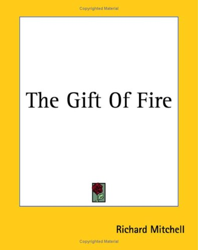 9781419163753: The Gift Of Fire