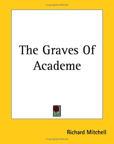 9781419164521: The Graves Of Academe
