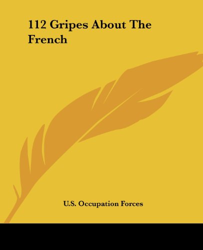 9781419165122: 112 Gripes About The French