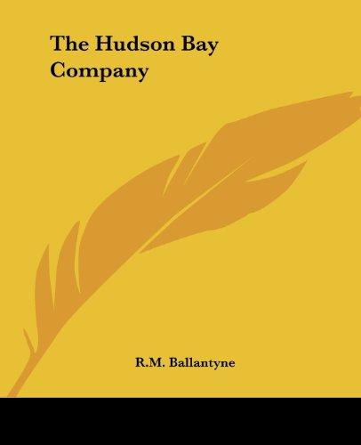9781419166884: The Hudson Bay Company