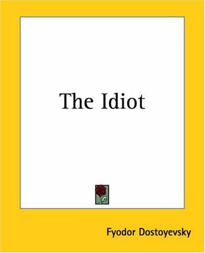 9781419167034: The Idiot