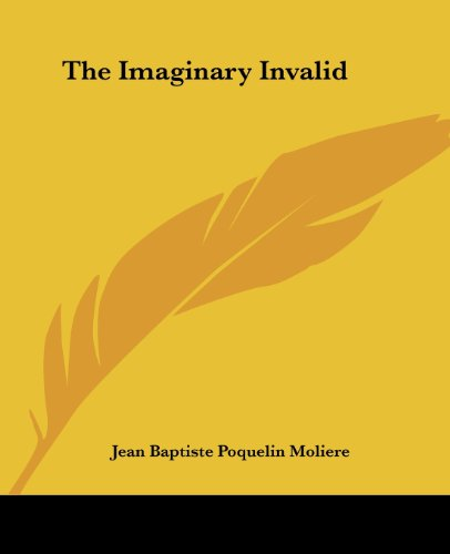 9781419167102: The Imaginary Invalid