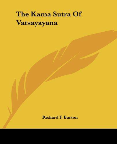 The Kama Sutra of Vatsayayana: Burton, Sir Richard