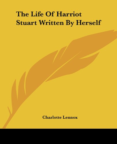 9781419169588: The Life Of Harriot Stuart Written By Herself