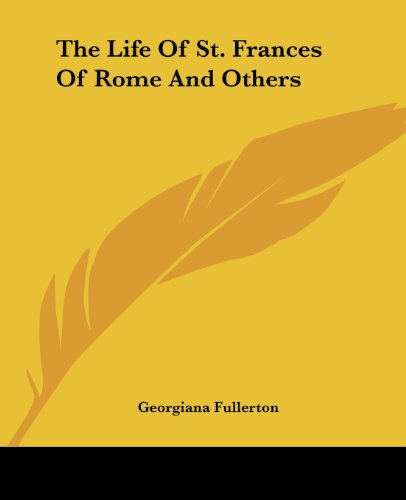 9781419169816: The Life Of St. Frances Of Rome And Others