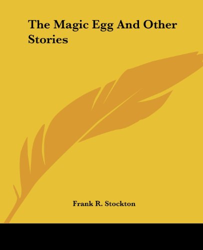 9781419171178: The Magic Egg And Other Stories