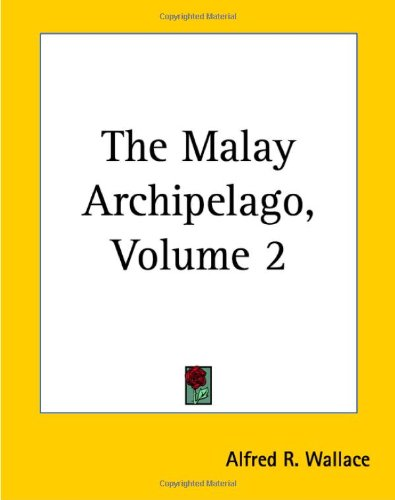 9781419171390: 2: The Malay Archipelago
