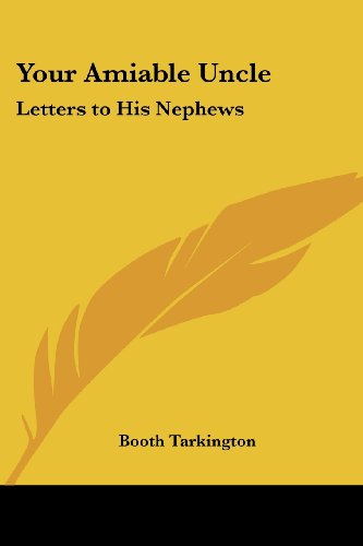 9781419172304: Your Amiable Uncle: Letters to His Nephews
