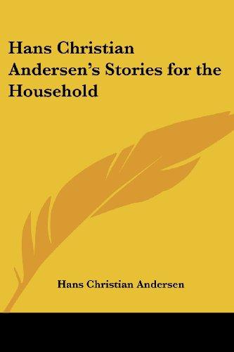 9781419173141: Hans Christian Andersen's Stories for the Household