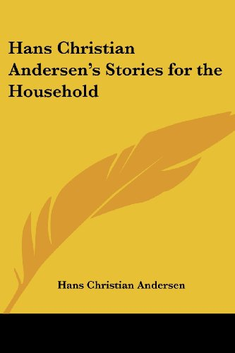 9781419173141: Hans Christian Andersen's Stories for the Household