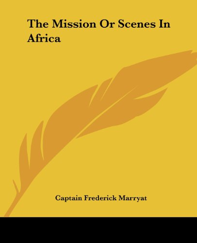 9781419174292: The Mission Or Scenes In Africa