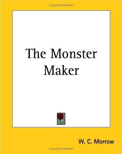9781419174490: The Monster Maker