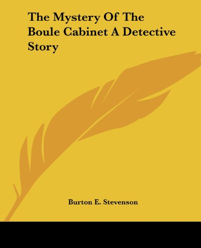 9781419175046: The Mystery Of The Boule Cabinet A Detective Story